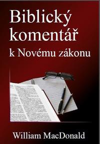 W. MacDonald: Biblický komentář k Novému zákonu